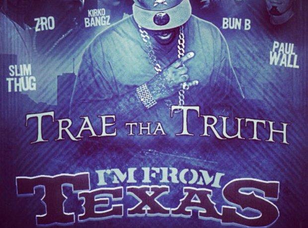 Trae Tha Truth ft Paul Wall, Z-Ro, Slim Thug, Bun B and Kirko Bangz – I'm From Texas