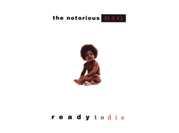 Notorious B.I.G, 'Ready To Die'
