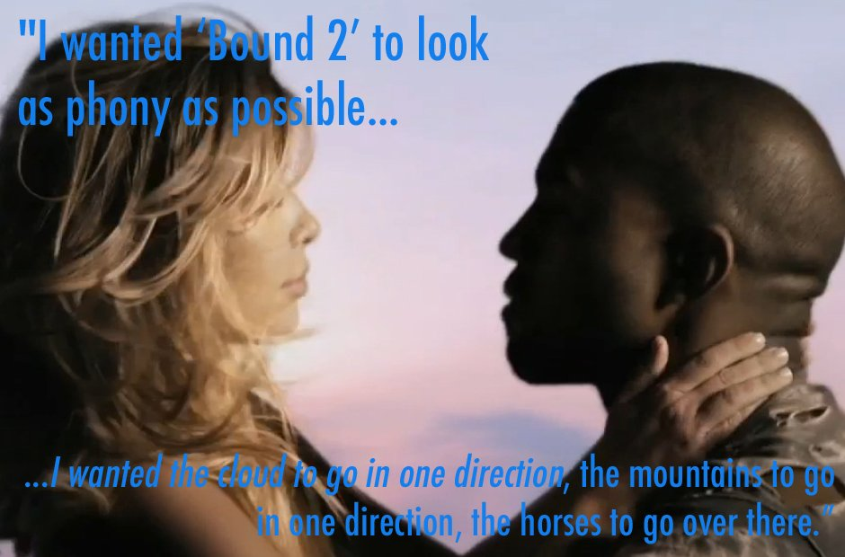 Kanye West Bound 2 video quote