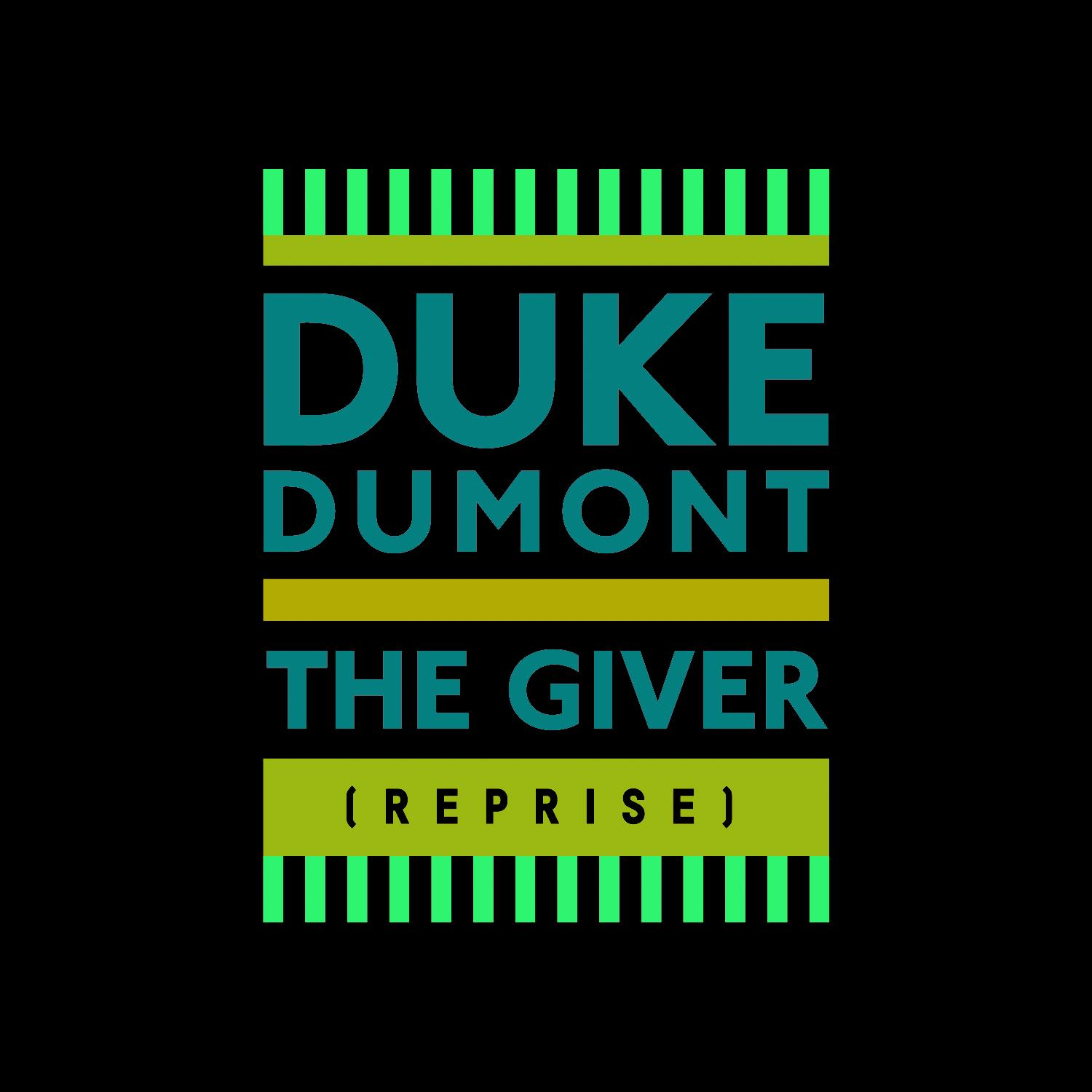 Duke Dumont - The Giver (Reprise) artwork