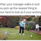 Image 6: Manager meme