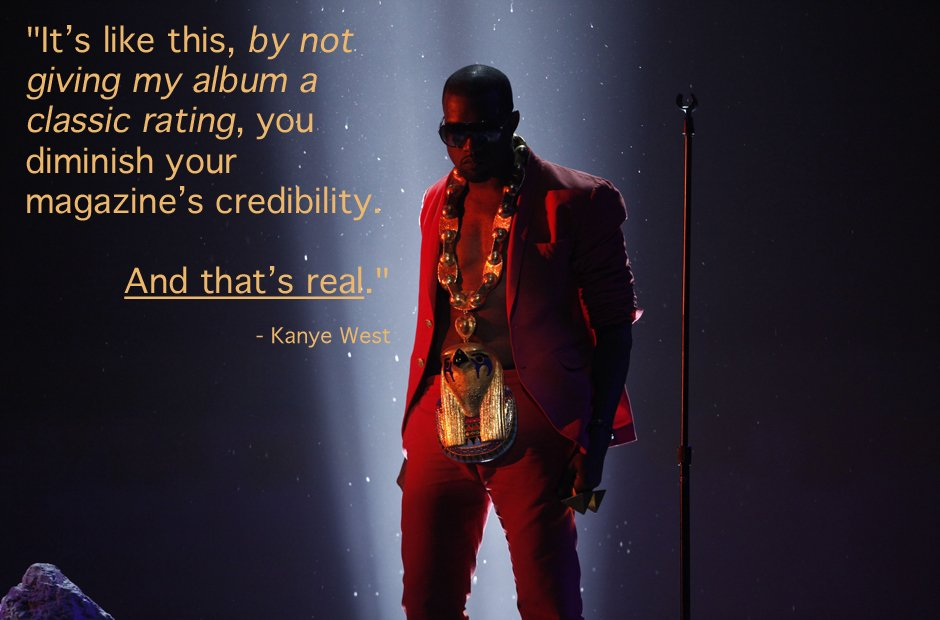 Kanye West classic album rating inspiration quote