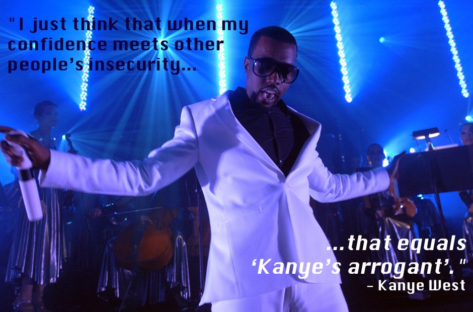 Kanye West arrogant inspirational quote