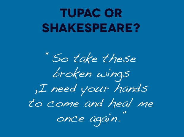 Tupac Or Shakespeare Tupac Lyric Or Shakespeare Quote Capital Xtra