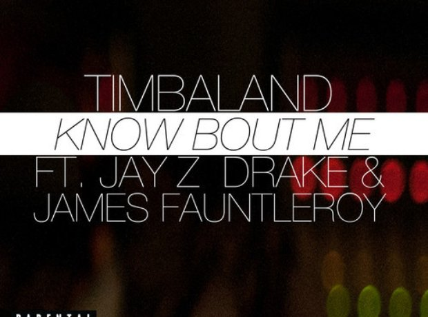Timbaland - Know Bout Me artwork