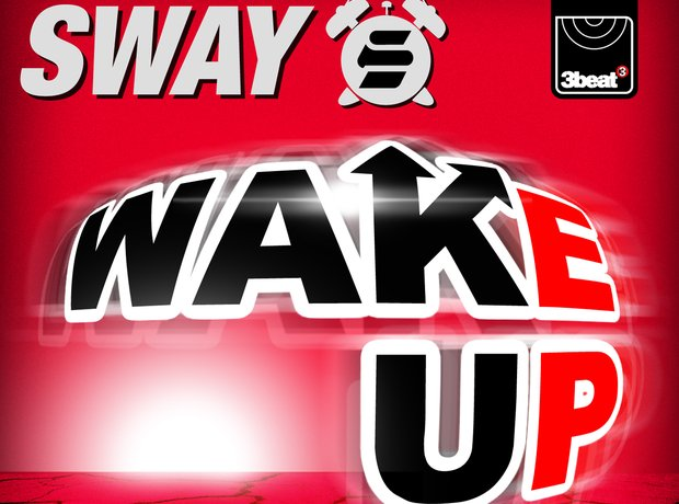 Sway Wake Up