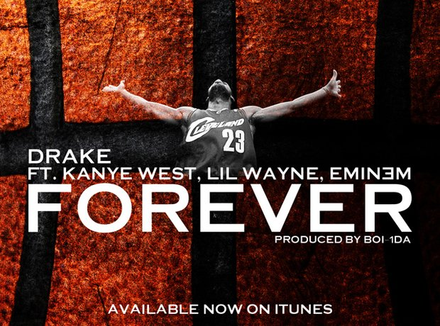 Drake, Kanye West, Lil Wayne and Eminem – Forever