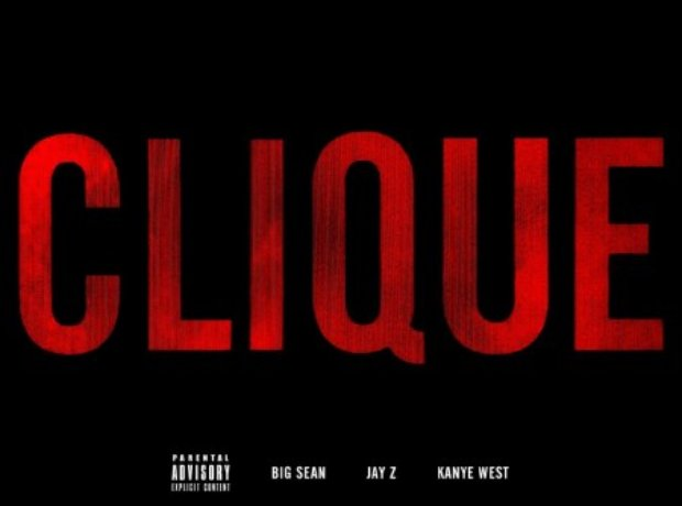 Kanye West ft Big Sean and Jay-Z – Clique
