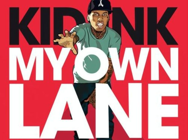 Kid InkMy Own Lane