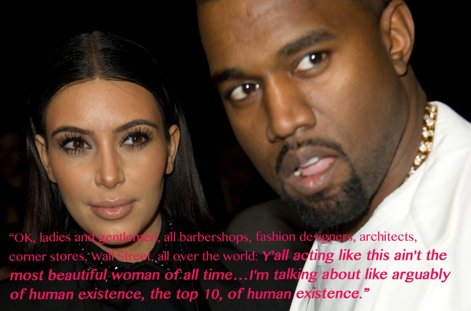 Kanye West Kim Kardashian beauty quote