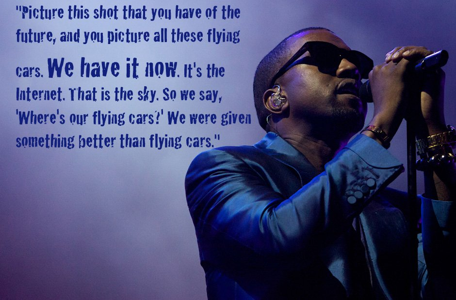 Kanye West flying cars quote