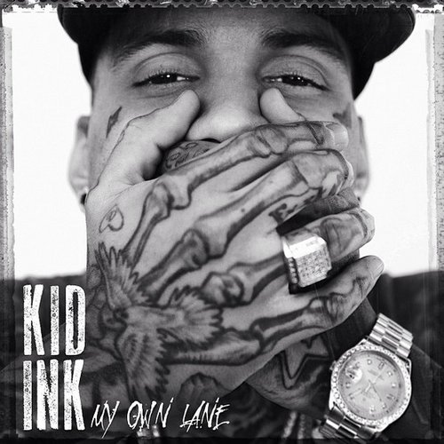 Kid Ink My Own Lane artwork