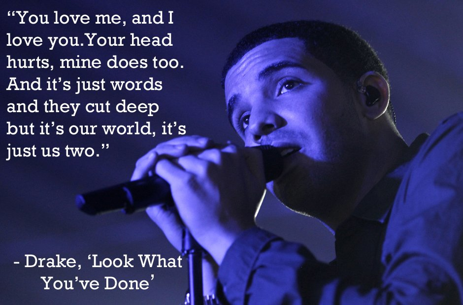 60 Drake Lyrics That Will Give You All The Feels Capital XTRA Unique Drake Song Quotes