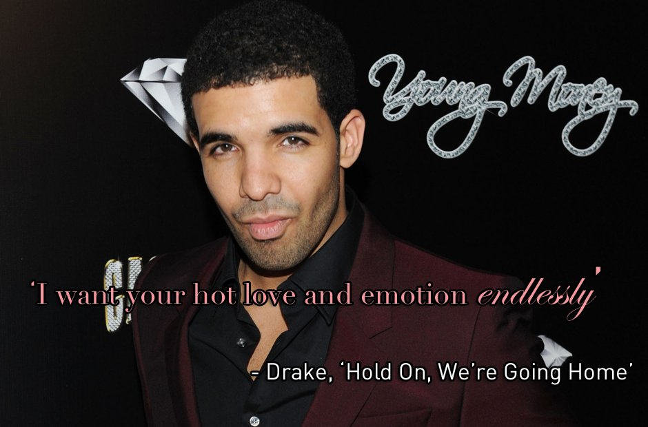 60 Drake Lyrics That Will Give You All The Feels Capital XTRA Stunning Drake Song Quotes