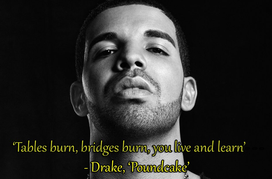 60 Drake Lyrics That Will Give You All The Feels Capital XTRA Interesting Drake Song Quotes
