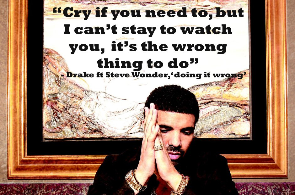 60 Drake Lyrics That Will Give You All The Feels Capital XTRA Amazing Drake Song Quotes