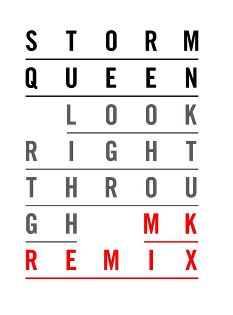 Storm Queen - 'Look Right Through' (MK Remix) artwork