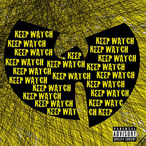 Wu Tang Clan Keep Watch artwork