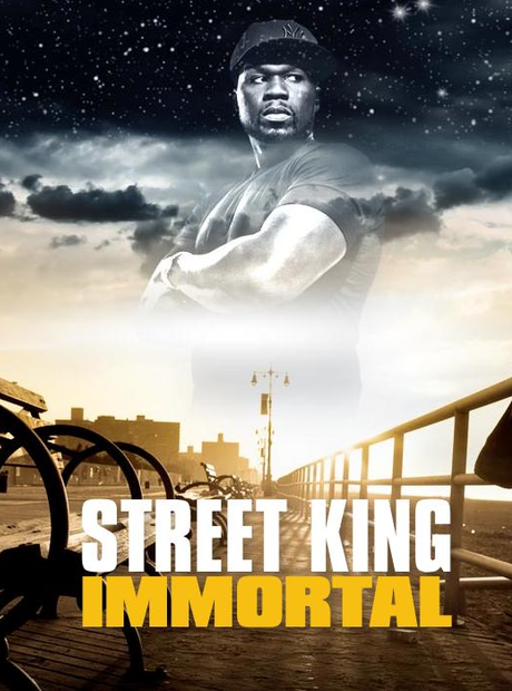 50 Cent - 'Street King Immortal'