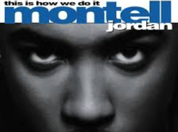 Montell Jordan - 'This Is How We Do It'